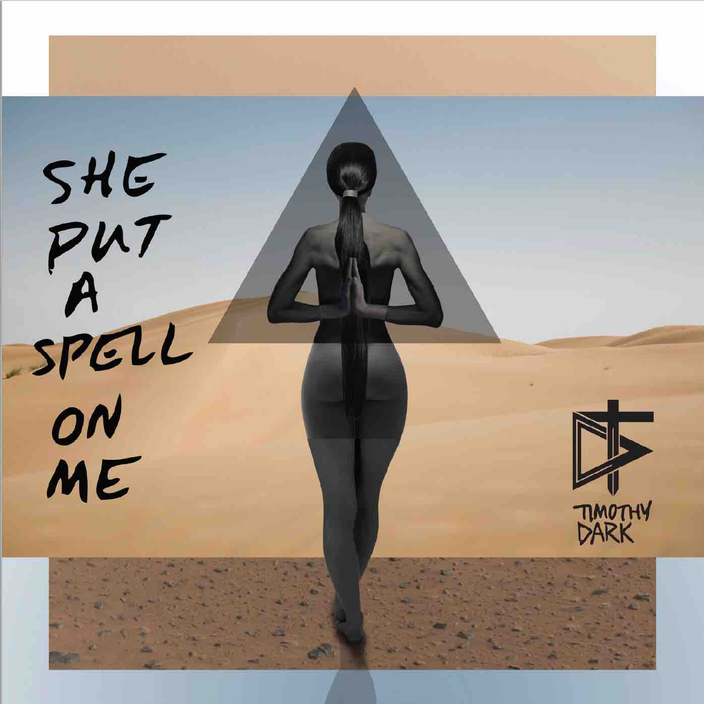 "Stereo Embers' Track of The Day: Timothy Dark's ""She Put A Spell On Me"""