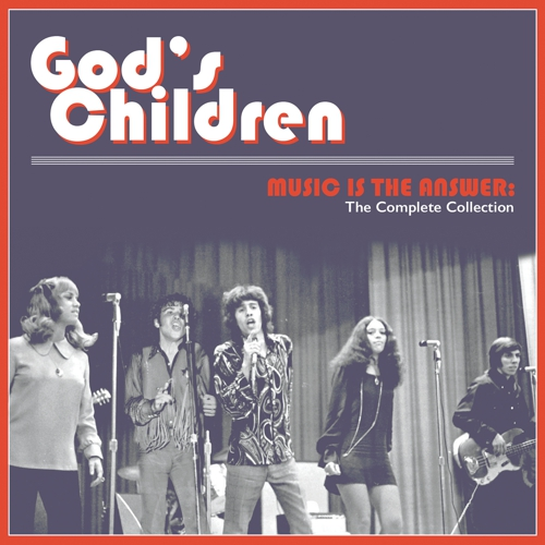 "Latino Soul Rock's Original Ascendancy – God's Children anthologized on ""Music Is The Answer: The Complete Collection"""