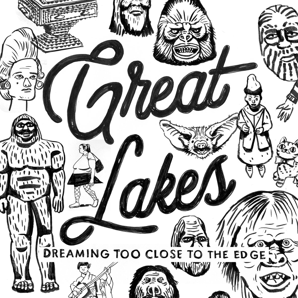 "Hope Possible, Redemption Obtainable – Great Lakes' Sixth LP ""Dreaming Too Close to the Edge"""