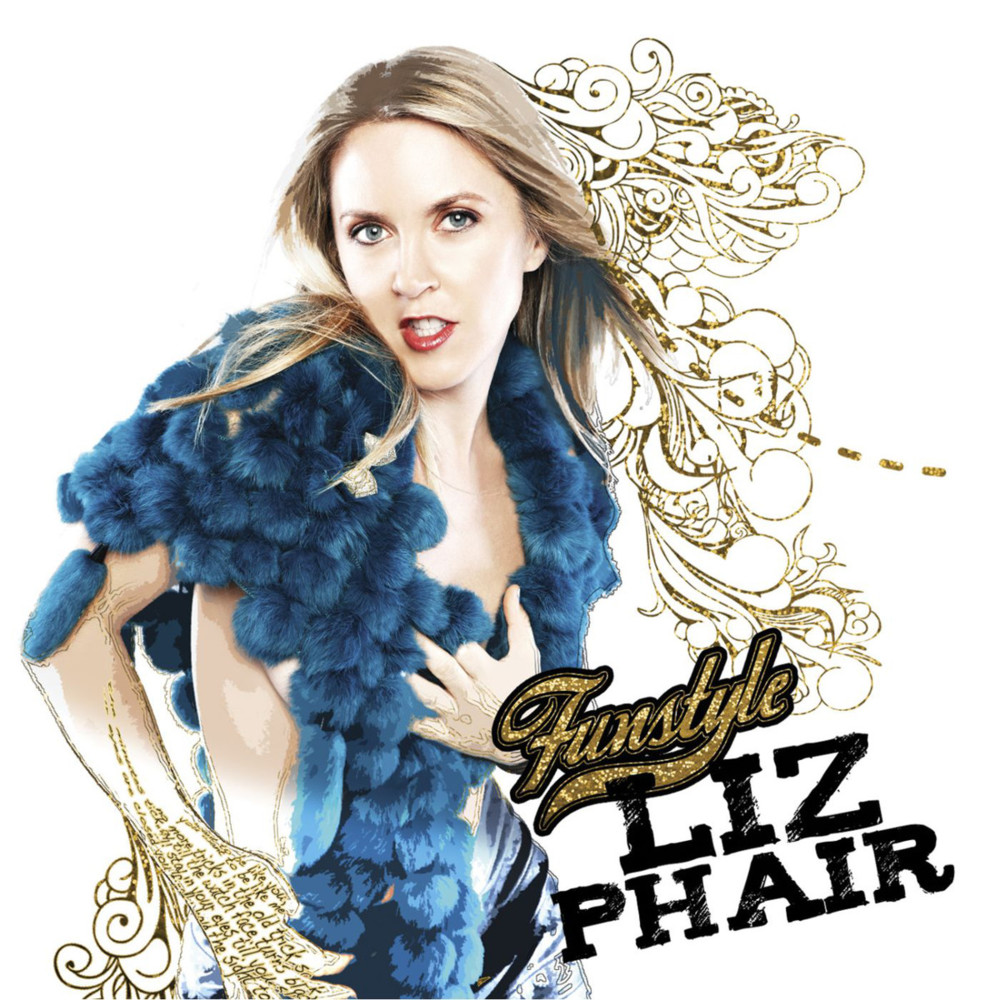 Murder, Mischief And John Mayer: Liz Phair's Funstyle