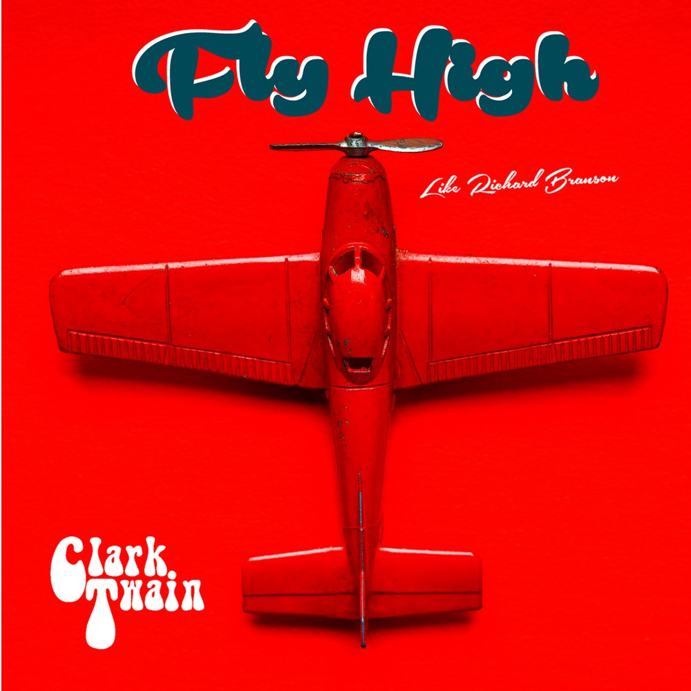 "Stereo Embers' TRACK OF THE DAY: Clark Twain's ""Fly High (Like Richard Branson)"""