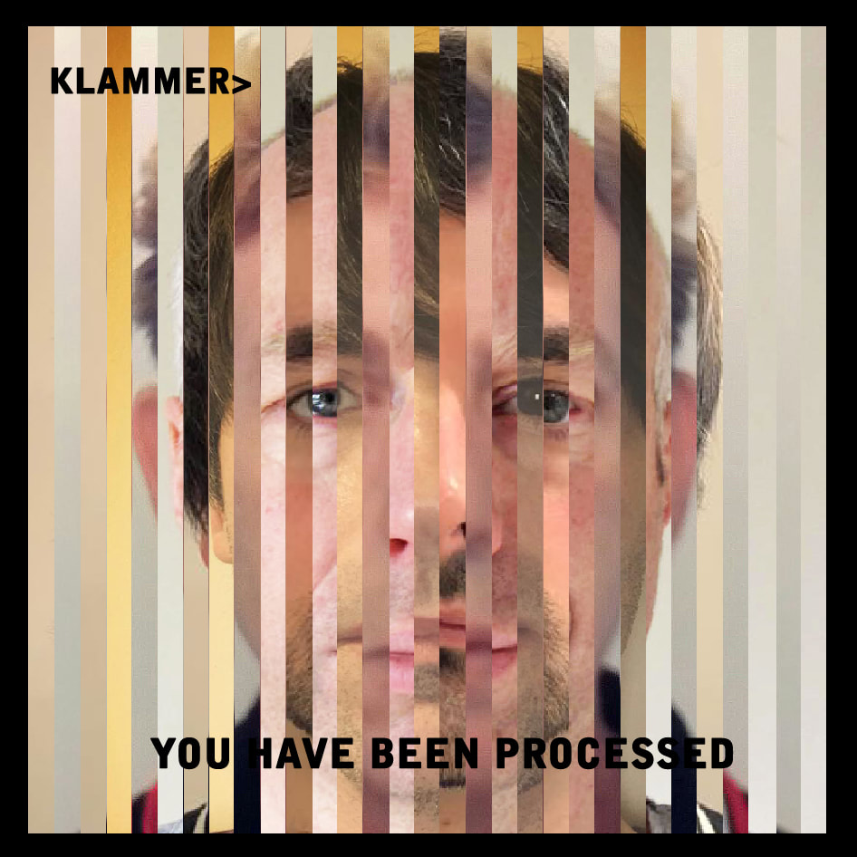 "Clamoring For More: Leeds-Based Klammer's ""You Have Been Processed"""