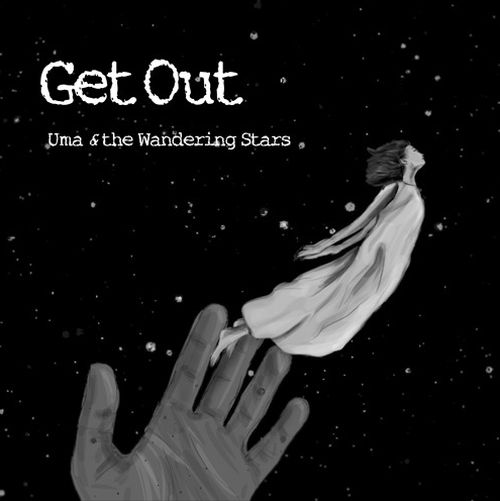 "Stereo Embers' TRACK OF THE DAY: Uma & the Wandering Stars' ""Get Out"""