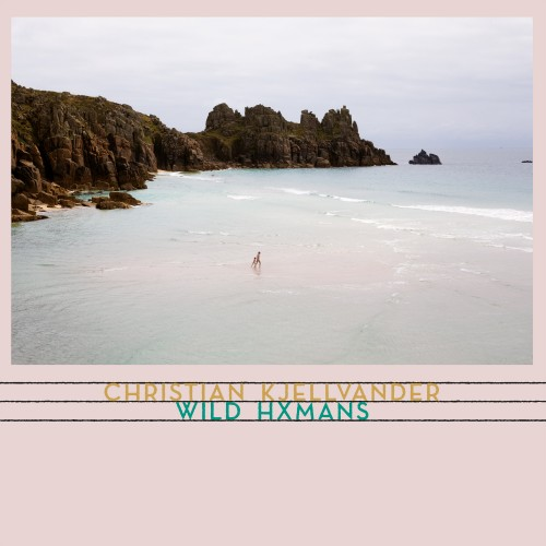 "Deeply Present in Suspense and Fearfully Unafraid – Christian Kjellvander's ""Wild Hxmans"""