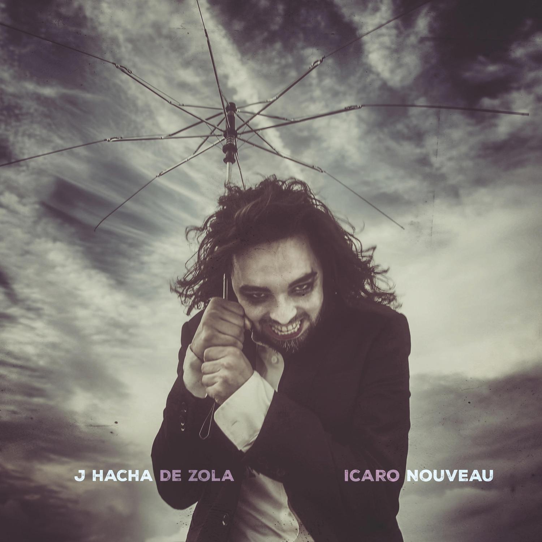 Exclusive Album Premiere: J Hacha De Zola's Icaro Nouveau