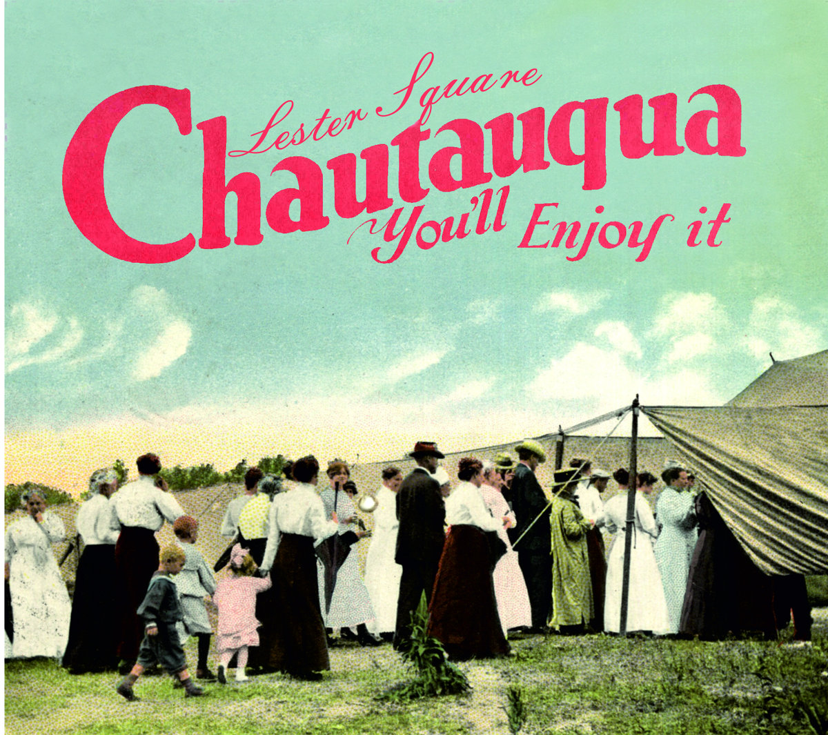 "Drifting With Force Through a Rocking Cinematic Fantasyland – Lester Square's Marvelous ""Chautauqua"""