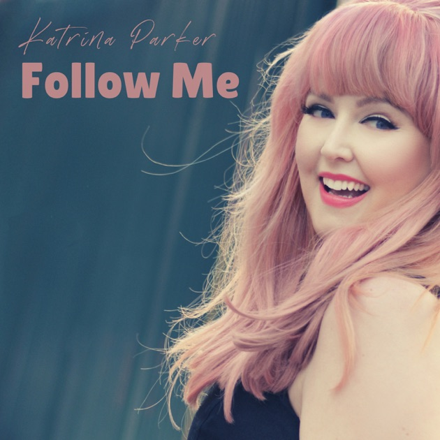 "Katrina Parker's ""Follow Me"" Premieres On Stereo Embers"