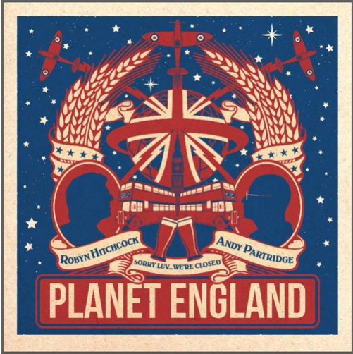 "Andy Partridge Of XTC And Robyn Hitchcock Team Up For ""Planet England"" EP"