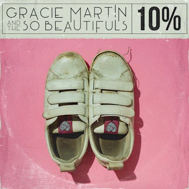 "Stereo Embers' TRACK OF THE DAY: Gracie Martin & The So Beautifuls' ""10%"""