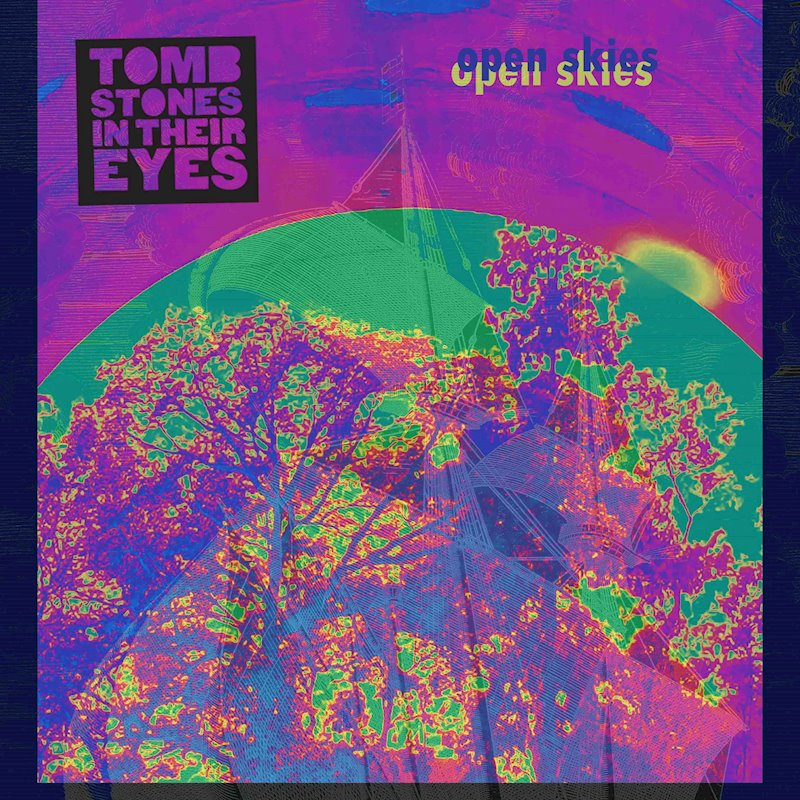 "Stereo Embers' TRACK OF THE DAY: Tombstones In Their Eyes' ""Open Skies"""