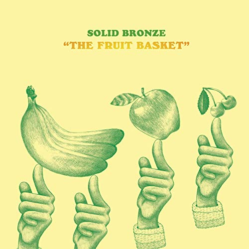 "A Funk-Drenched, Soulbeat Album for the Ages – ""The Fruit Basket"" from Trenton NJ's Solid Bronze"