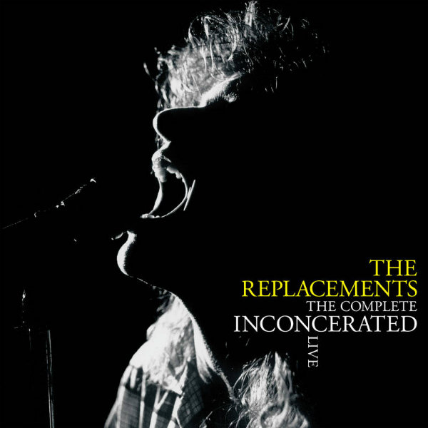 "The Replacements' ""The Complete Inconcerated Live"" To Get Vinyl Treatment For Record Store Day"
