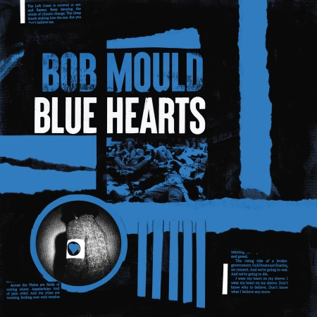 Bob Mould's Blue Hearts LP Out September 25
