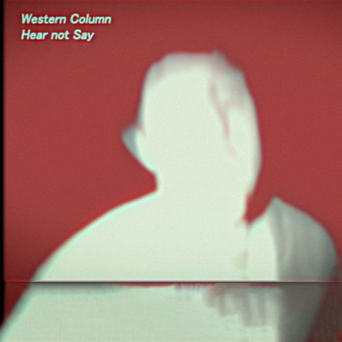 """Stereo Embers' Song Premiere: Western Column's """"Hear Not Say"""""""