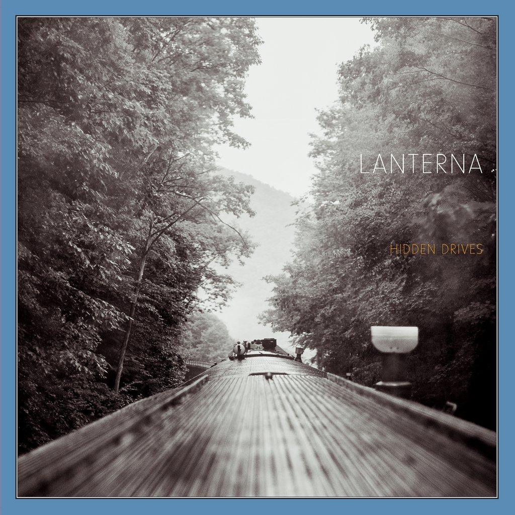 "Like an Ever-Unfolding Epiphany – Lanterna's Translucent Eighth Album ""Hidden Drives"""
