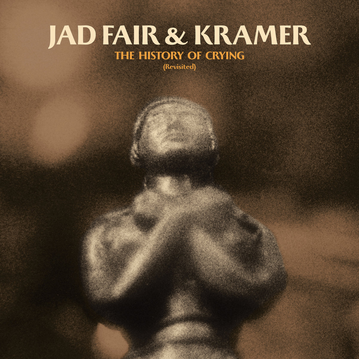 """Jad Fair + Kramer's """"History of Crying, Revisited"""" LP Released Today with Premier of 'I Wanna Make A Movie' Video ft. Paul Leary of Butthole Surfers"""