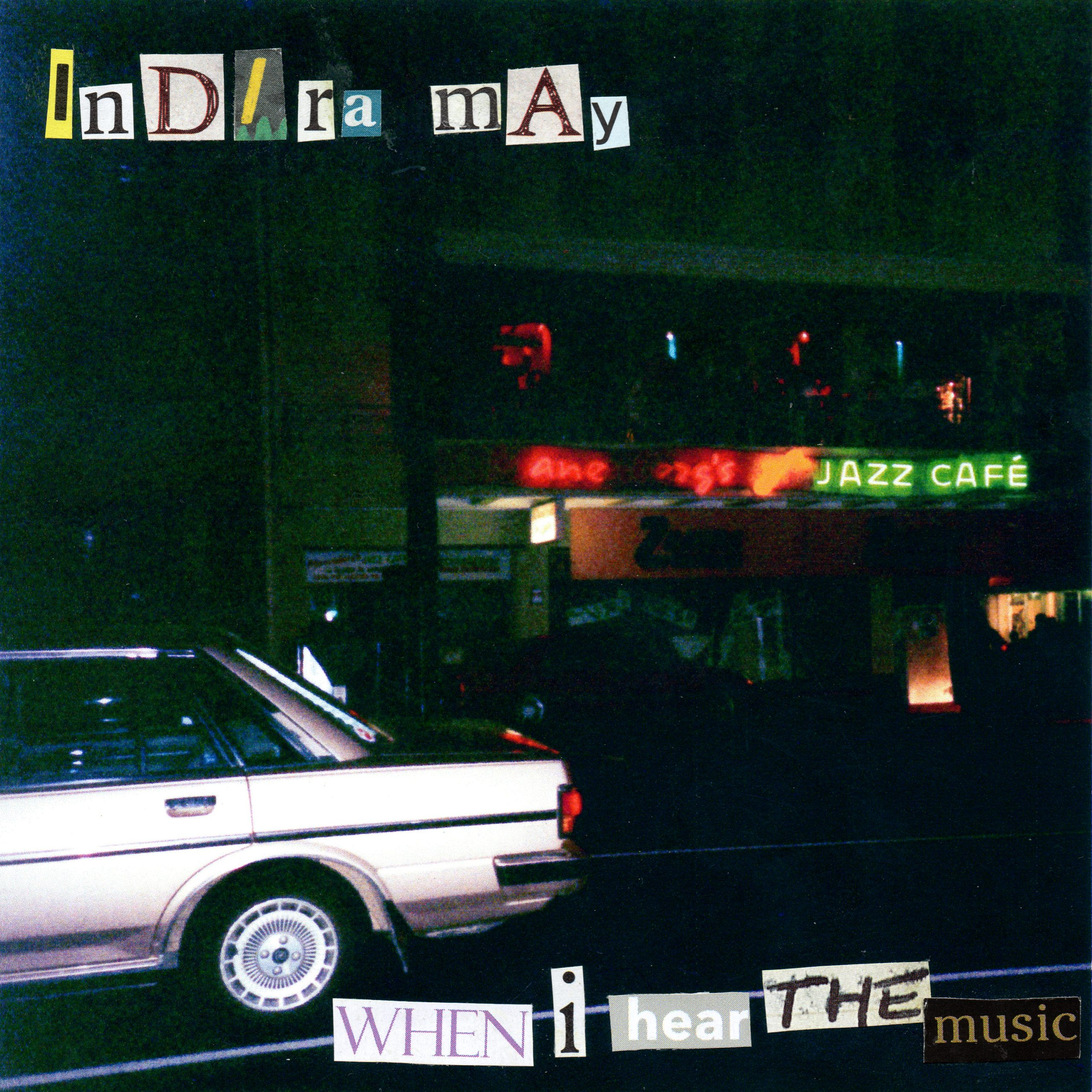 """Stereo Embers' TRACK OF THE DAY: Indira May's """"When I Hear The Music"""""""